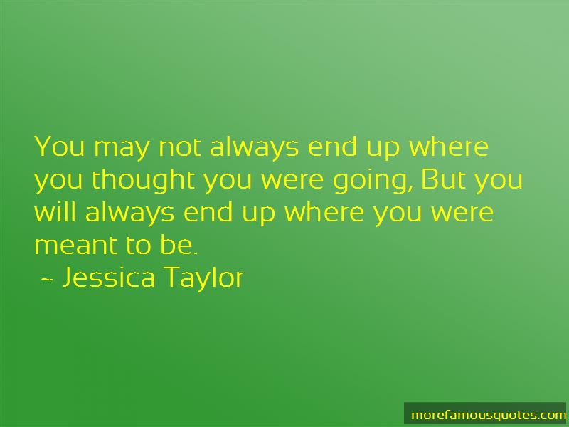 Jessica Taylor Quotes
