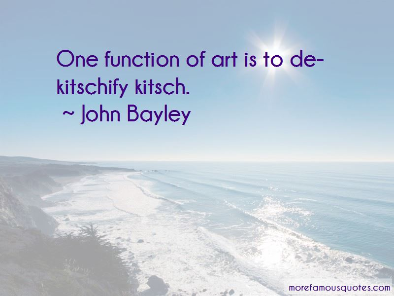 John Bayley Quotes Pictures 3