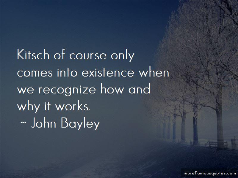 John Bayley Quotes