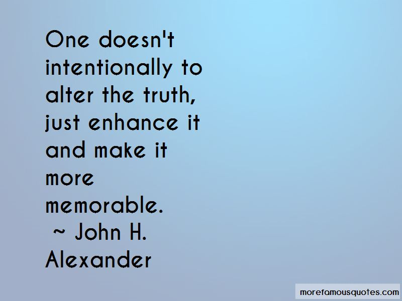 John H. Alexander Quotes Pictures 2