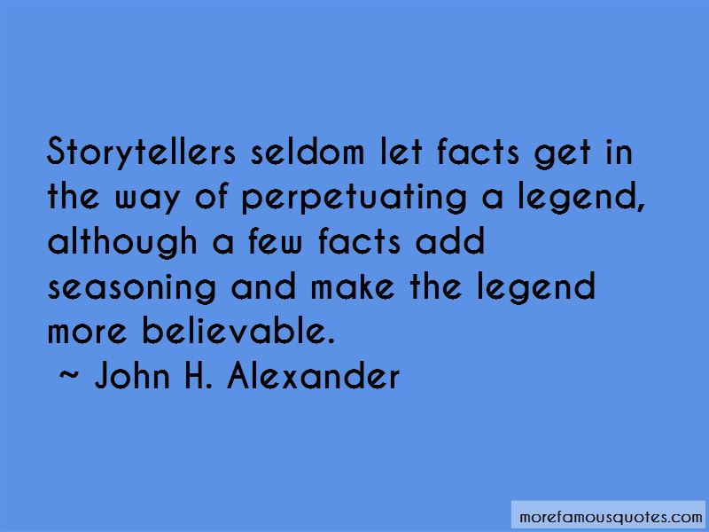 John H. Alexander Quotes Pictures 3