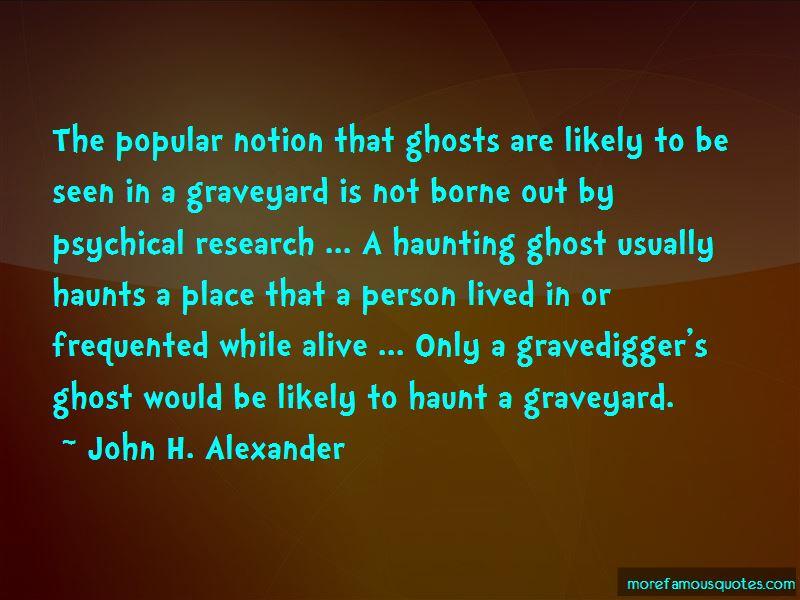 John H. Alexander Quotes