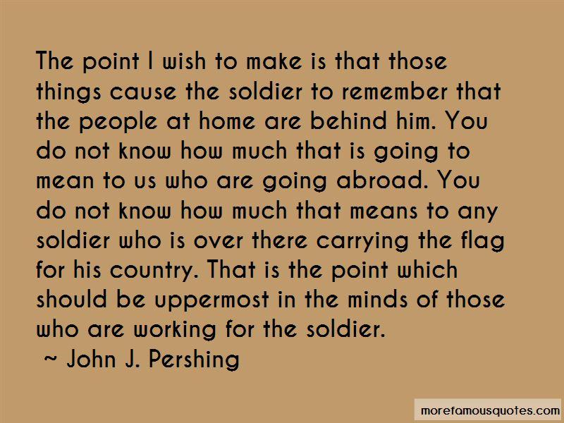 John J. Pershing Quotes Pictures 4