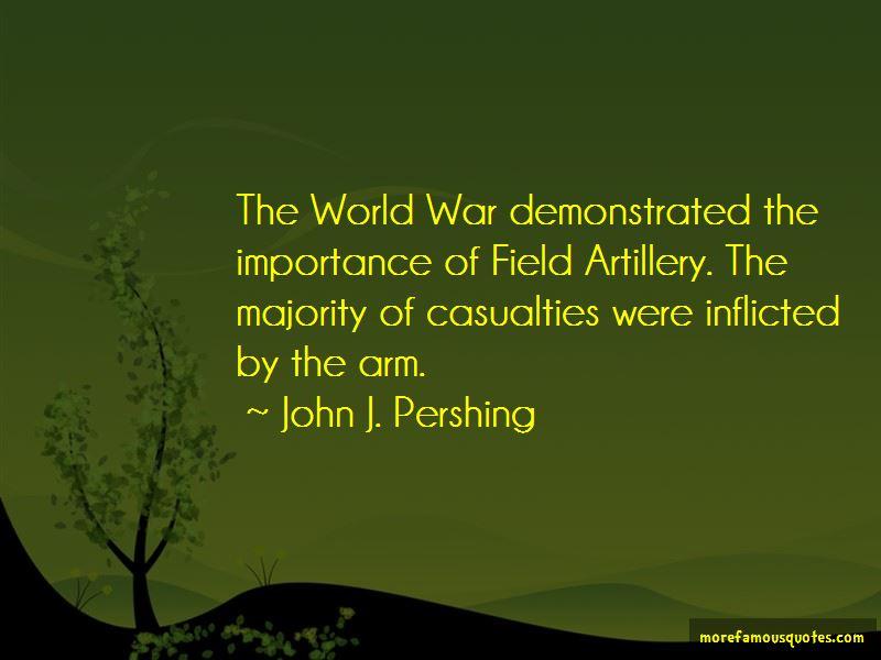 John J. Pershing Quotes