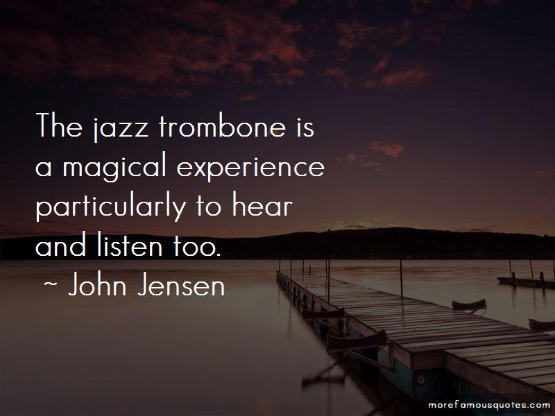 John Jensen Quotes