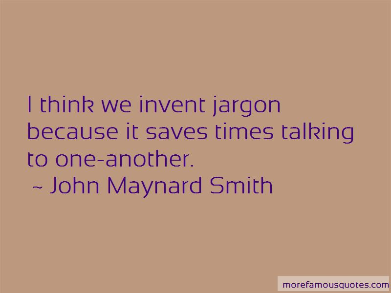 John Maynard Smith Quotes Pictures 3