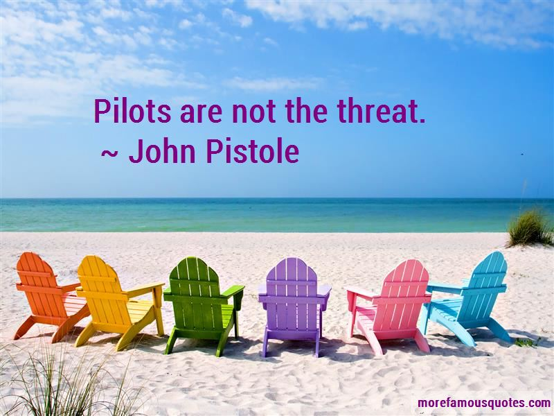 John Pistole Quotes Pictures 2