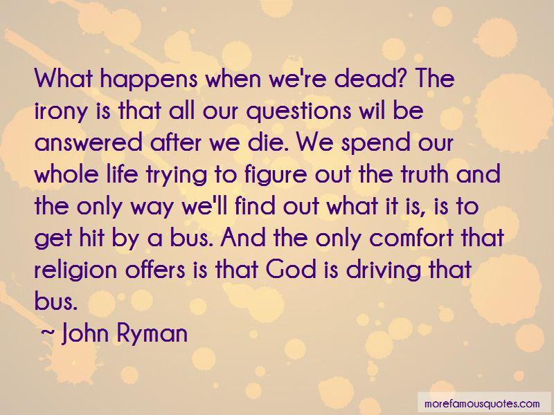 John Ryman Quotes
