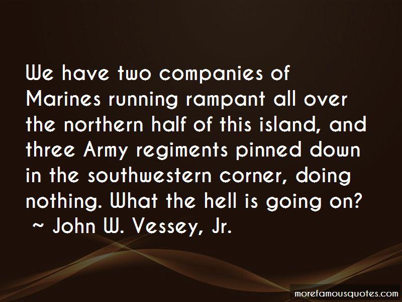 John W. Vessey, Jr. Quotes Pictures 3