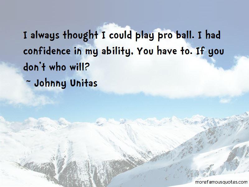 Johnny Unitas Quotes