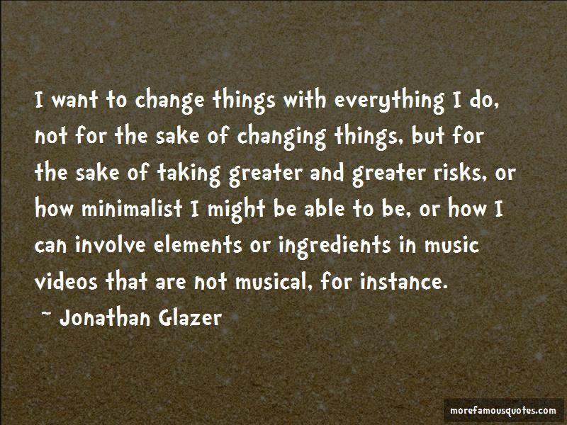 Jonathan Glazer Quotes