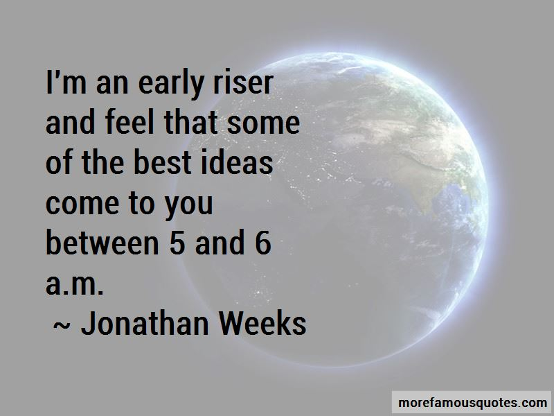 Jonathan Weeks Quotes Pictures 2