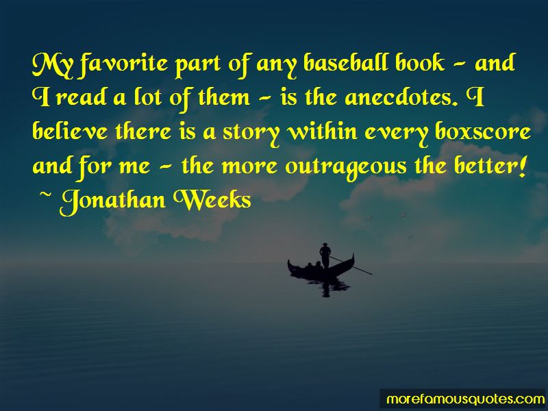 Jonathan Weeks Quotes Pictures 3