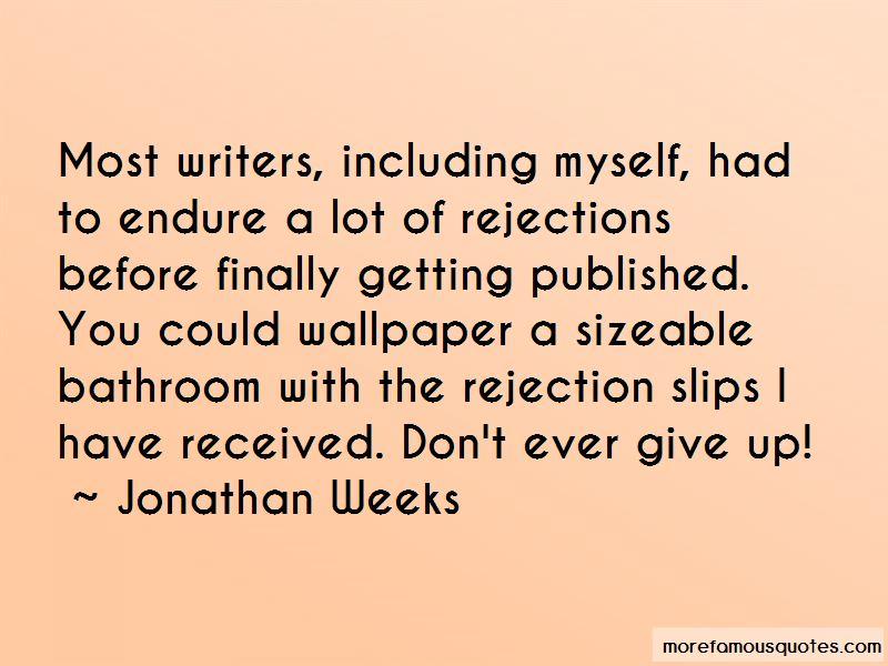 Jonathan Weeks Quotes