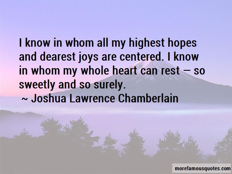 Joshua Lawrence Chamberlain Quotes