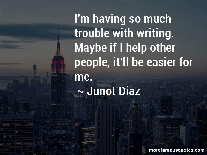 Junot Diaz Quotes Pictures 3
