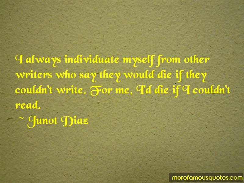 Junot Diaz Quotes Pictures 4