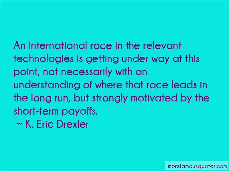 K. Eric Drexler Quotes Pictures 4