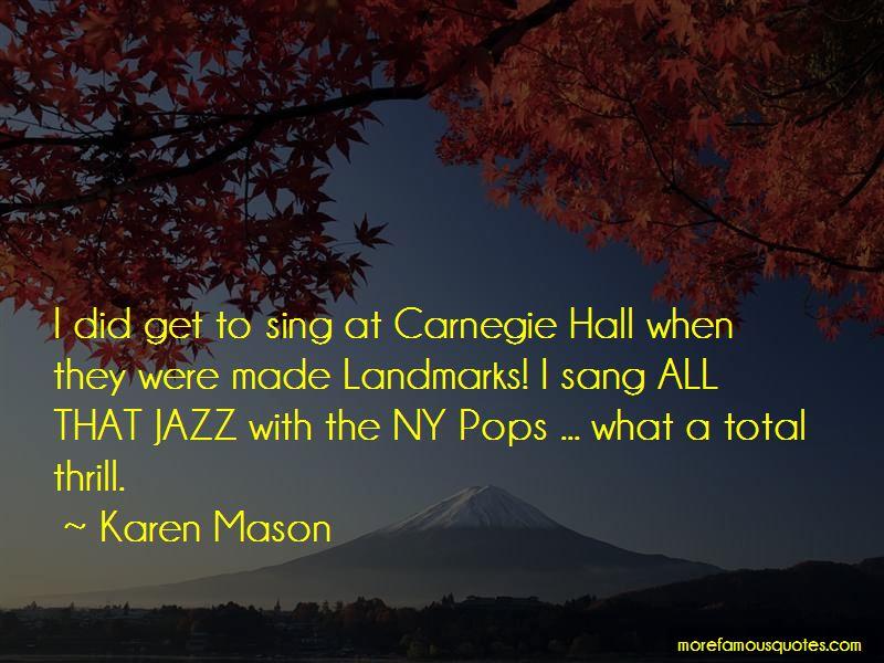 Karen Mason Quotes
