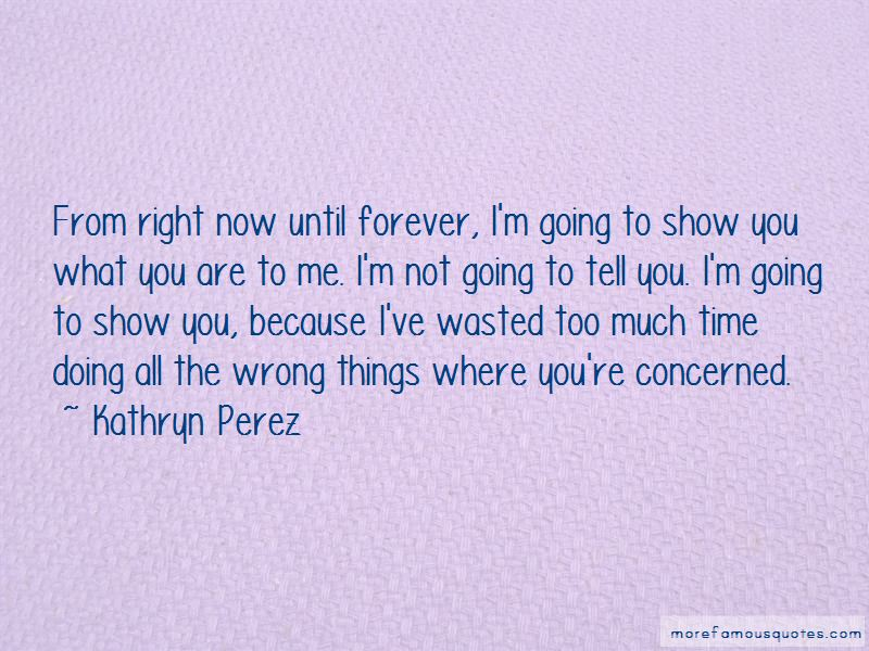 Kathryn Perez Quotes Pictures 3