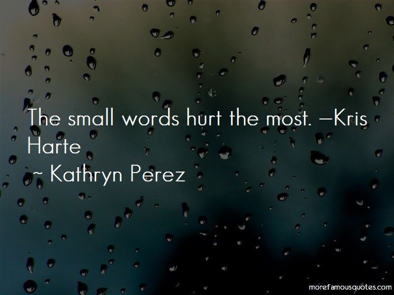 Kathryn Perez Quotes Pictures 4