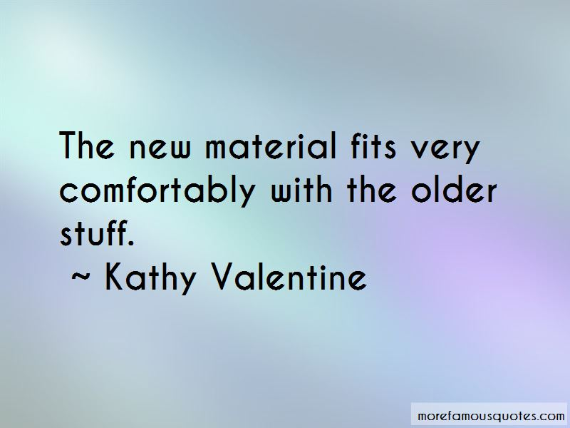 Kathy Valentine Quotes Pictures 4