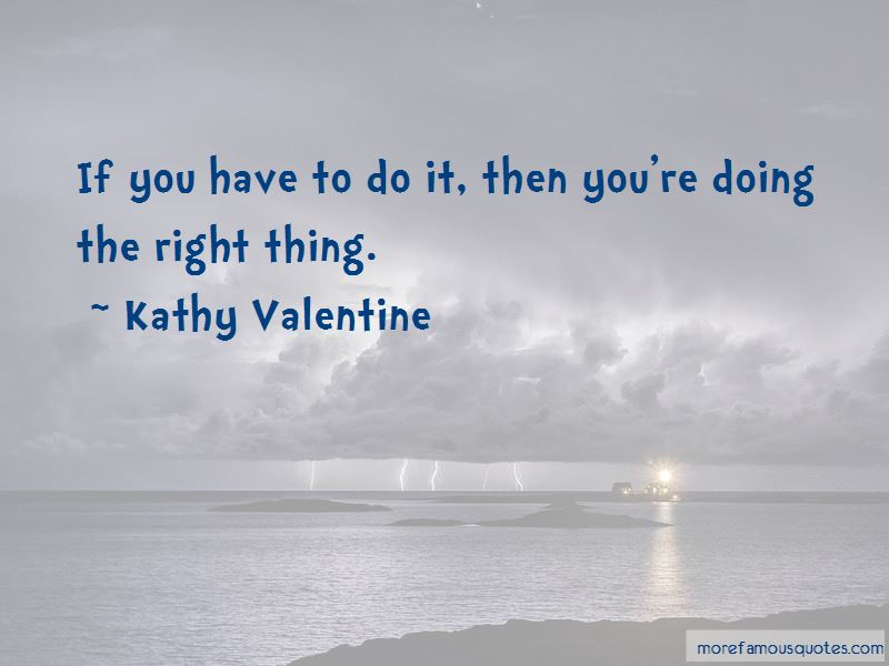 Kathy Valentine Quotes Pictures 1