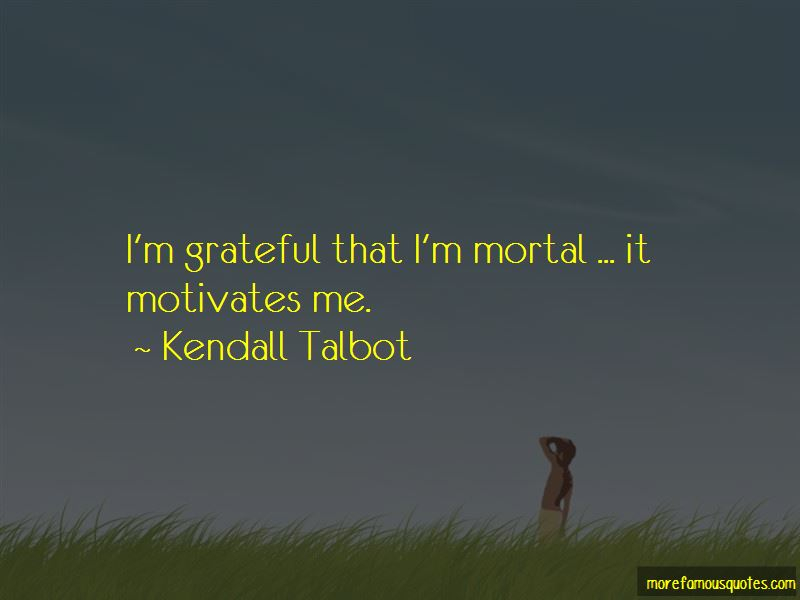 Kendall Talbot Quotes Pictures 2