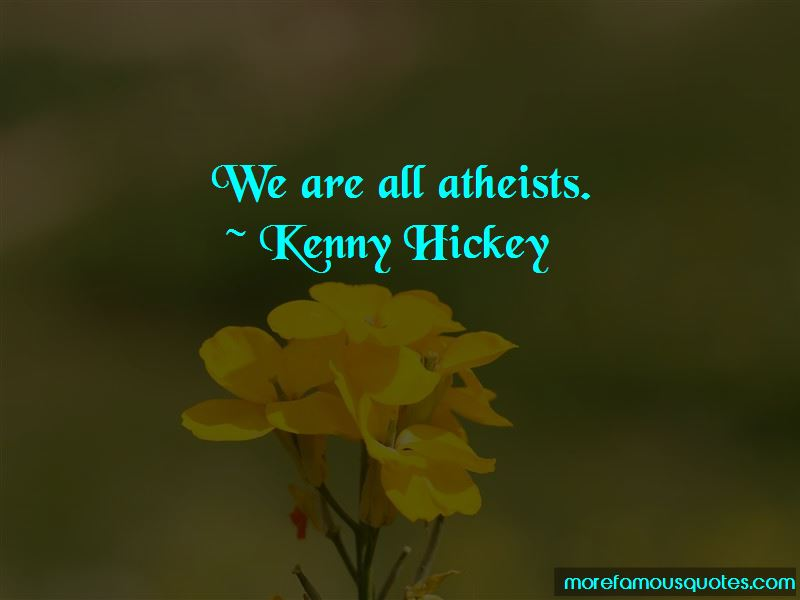 Kenny Hickey Quotes Pictures 2
