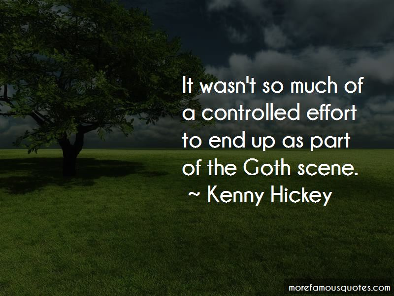 Kenny Hickey Quotes Pictures 3