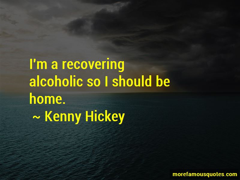Kenny Hickey Quotes