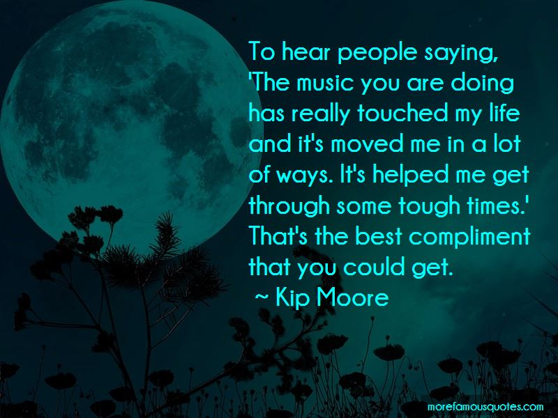Kip Moore Quotes Pictures 3