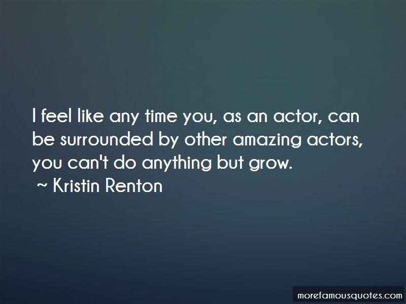 Kristin Renton Quotes