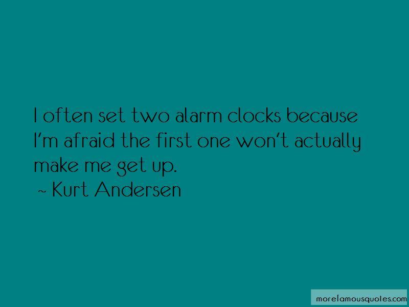 Kurt Andersen Quotes Pictures 4