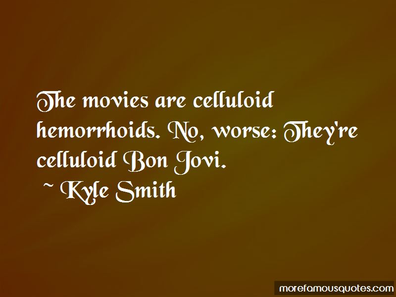 Kyle Smith Quotes Pictures 3