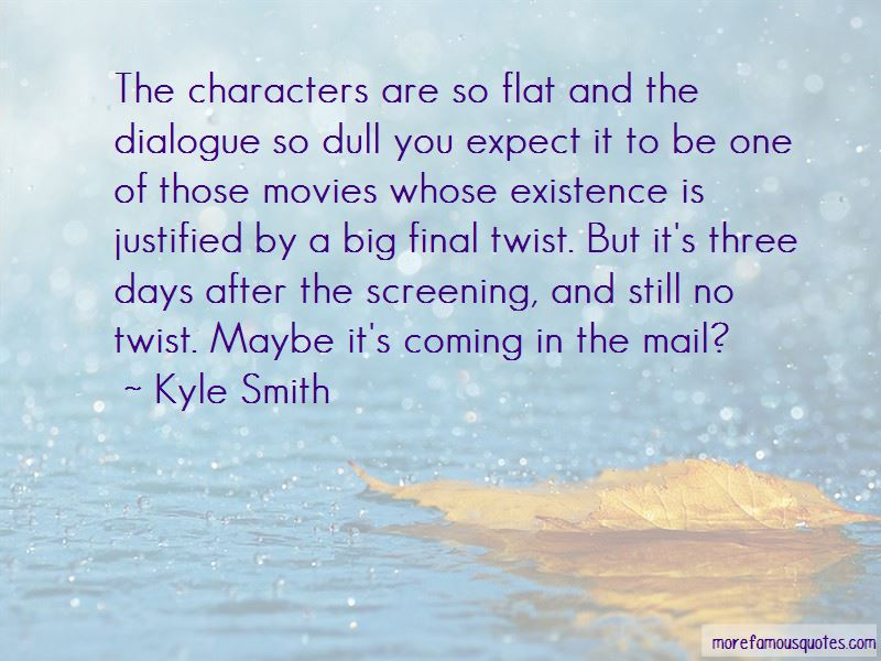 Kyle Smith Quotes