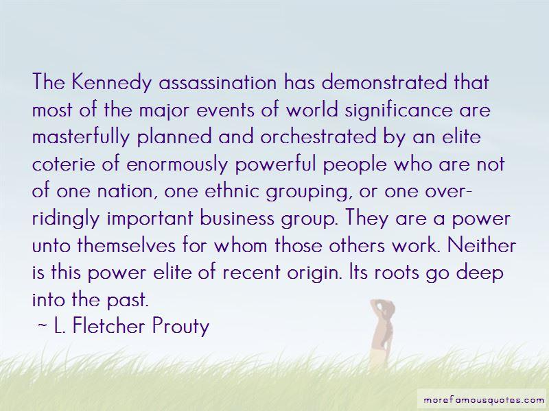 L. Fletcher Prouty Quotes