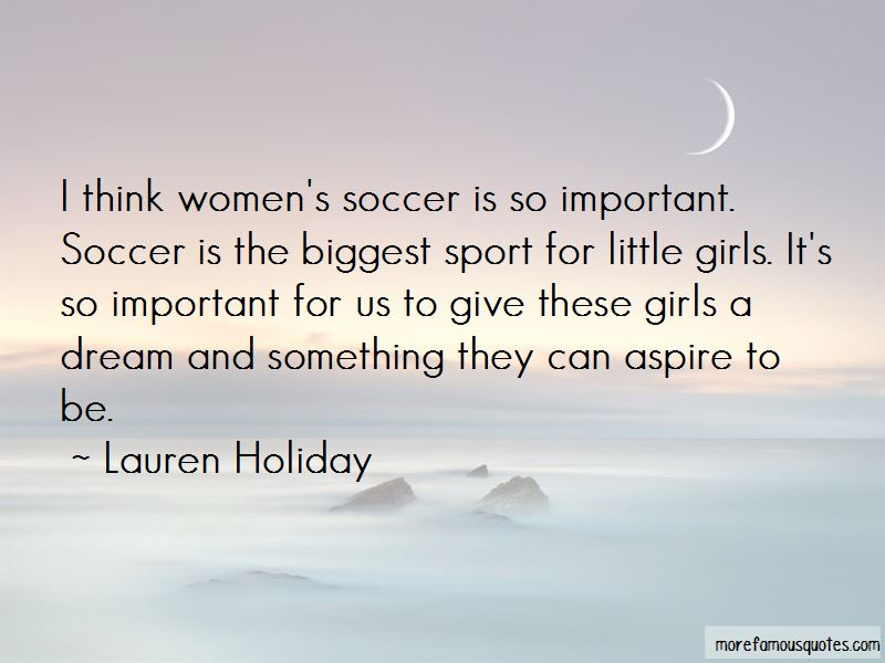 Lauren Holiday Quotes Pictures 2