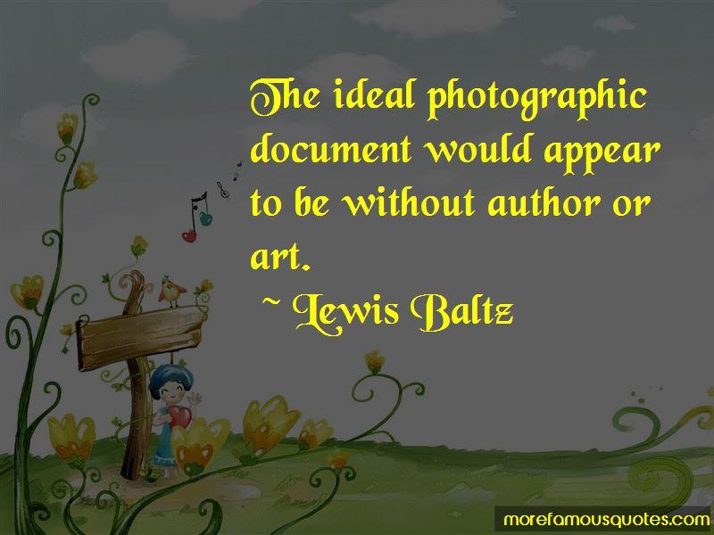 Lewis Baltz Quotes Pictures 4