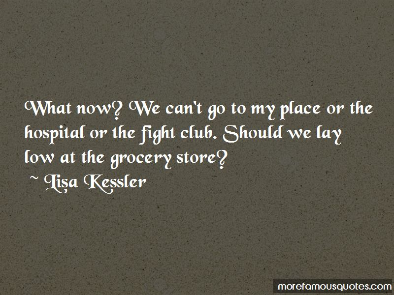 Lisa Kessler Quotes Pictures 3