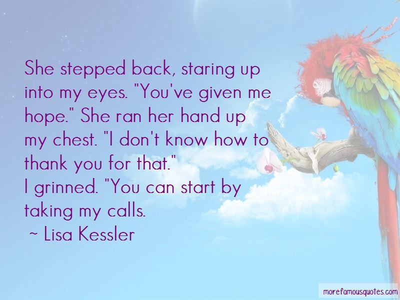 Lisa Kessler Quotes