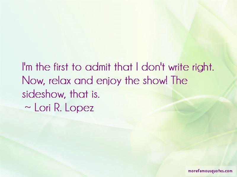 Lori R. Lopez Quotes