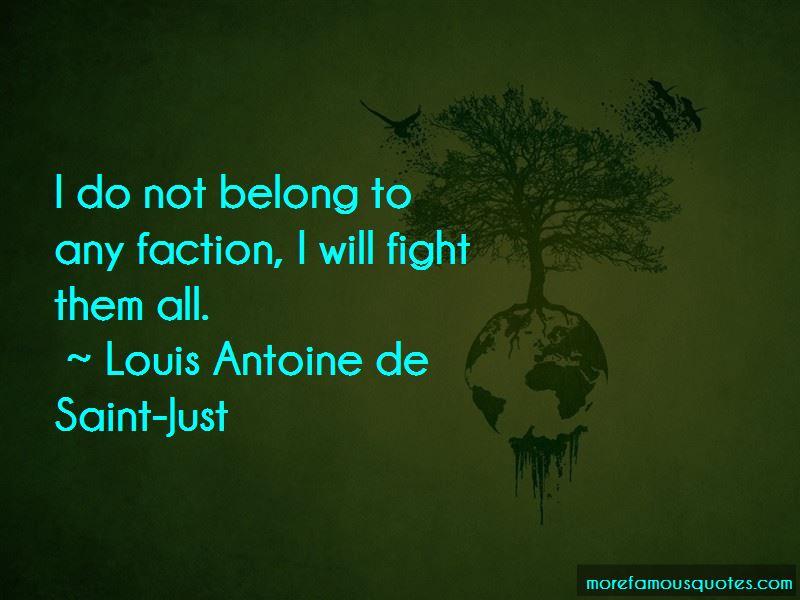 Louis Antoine De Saint-Just Quotes Pictures 2