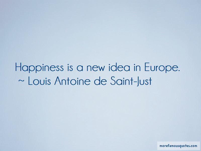 Louis Antoine De Saint-Just Quotes Pictures 3