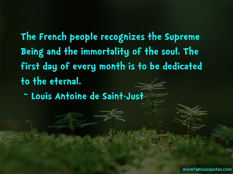 Louis Antoine De Saint-Just Quotes