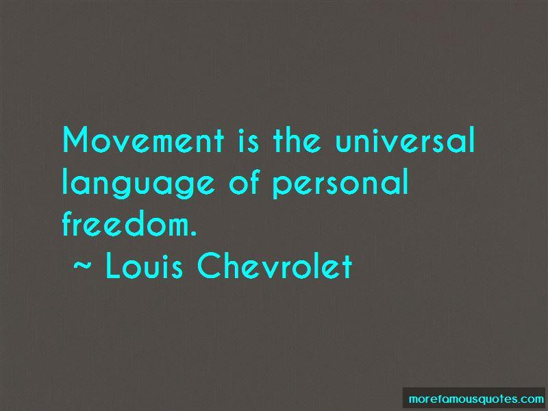 Louis Chevrolet Quotes