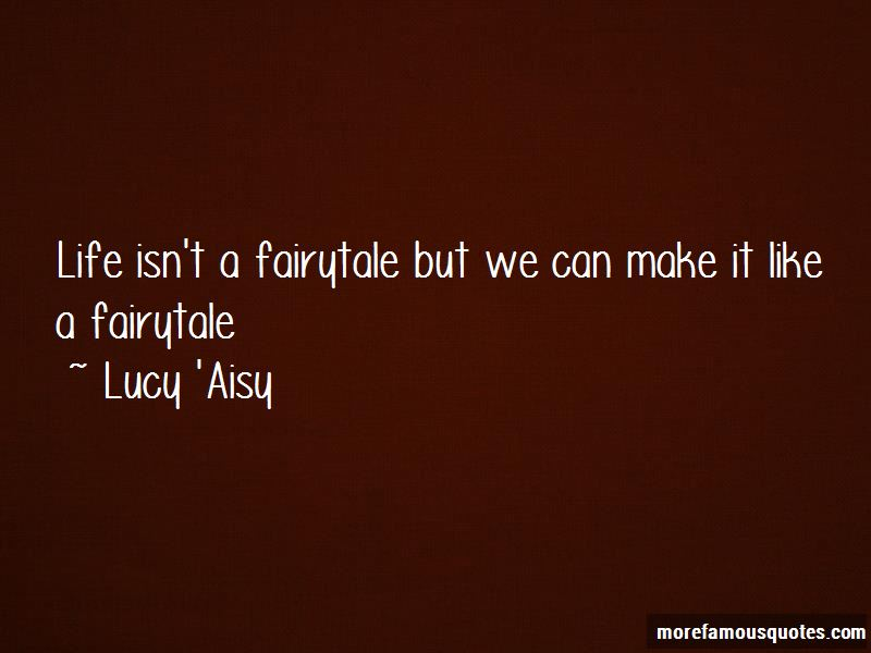 Lucy 'Aisy Quotes Pictures 3