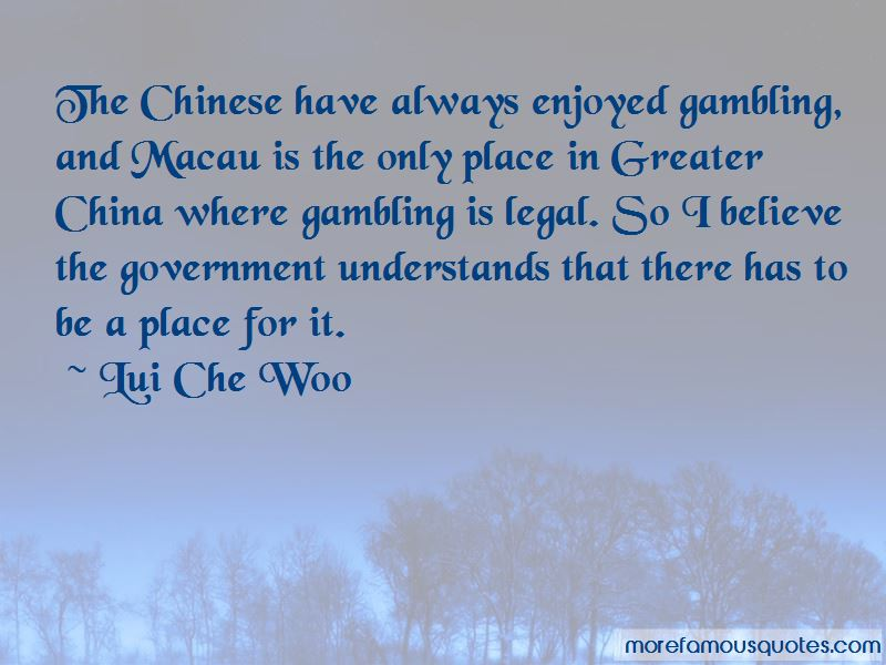 Lui Che Woo Quotes