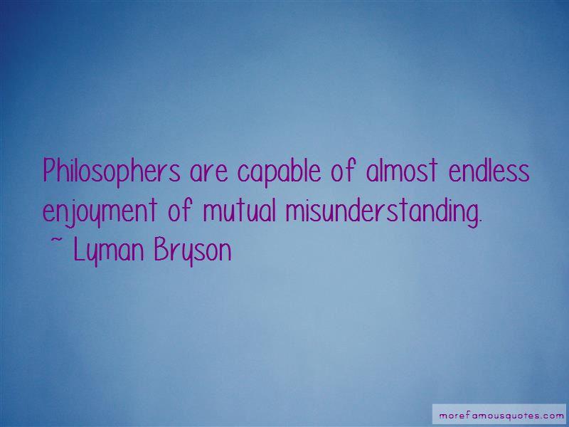 Lyman Bryson Quotes