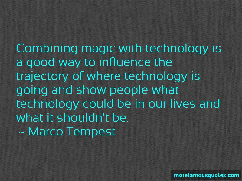 Marco Tempest Quotes Pictures 4